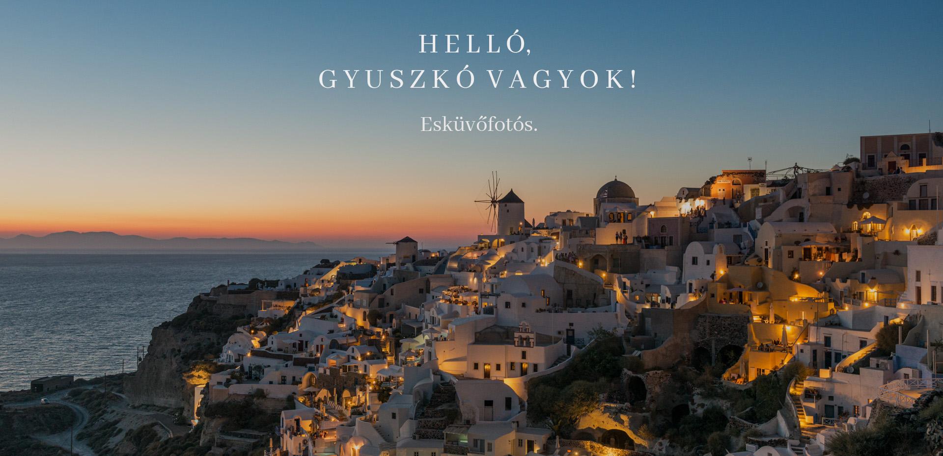 Köszöntő szöveg,oia naplementekor santorinin,üdvözöllek